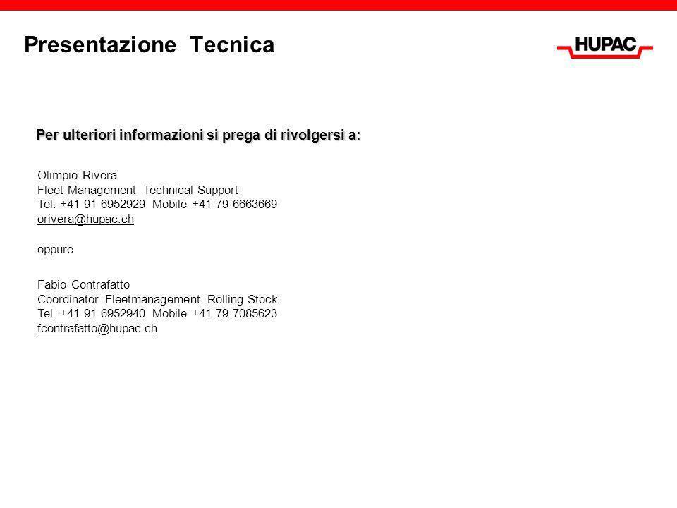 Presentazione Tecnica Per ulteriori informazioni si prega di rivolgersi a: Olimpio Rivera Fleet Management Technical Support Tel. +41 91 6952929 Mobil