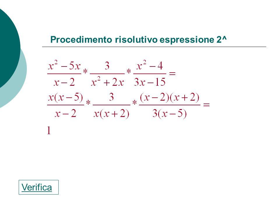 Procedimento risolutivo espressione 1^ Verifica