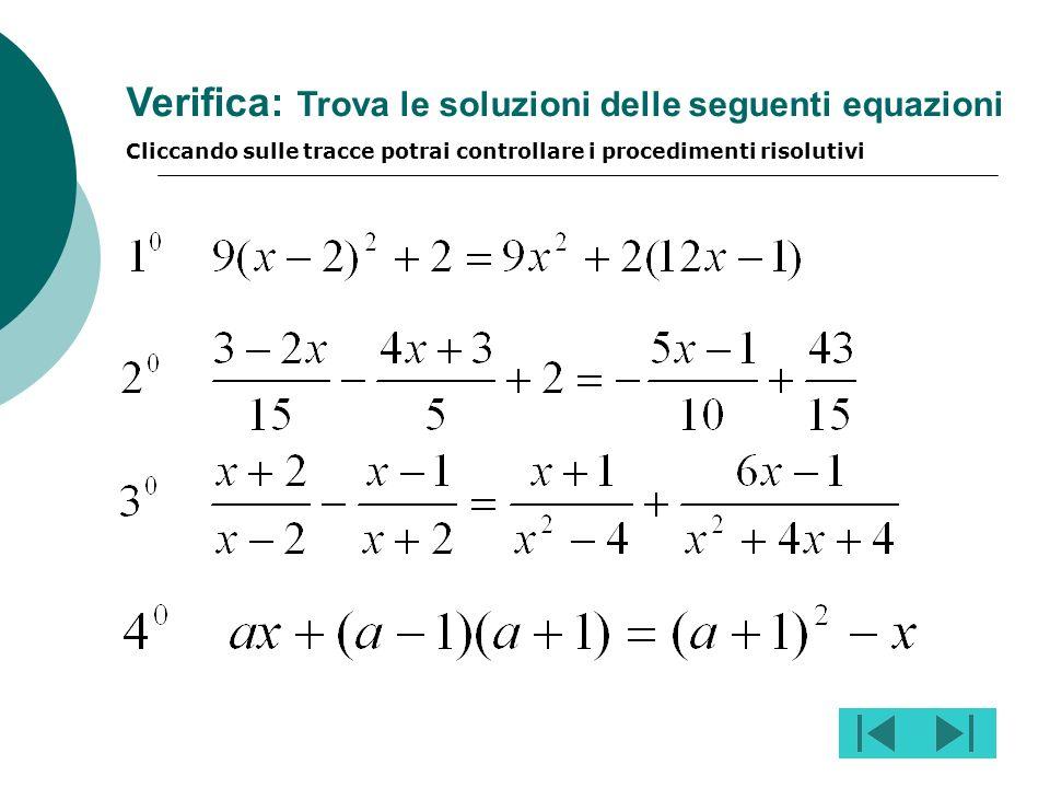 discussione: m=3 equazione impossibile nessuna soluzione se (m-3)(m-1)=0 m=1 equazione perde significato (v. condizione su m) se (m-3)(m-1)0 m 1 e m 3