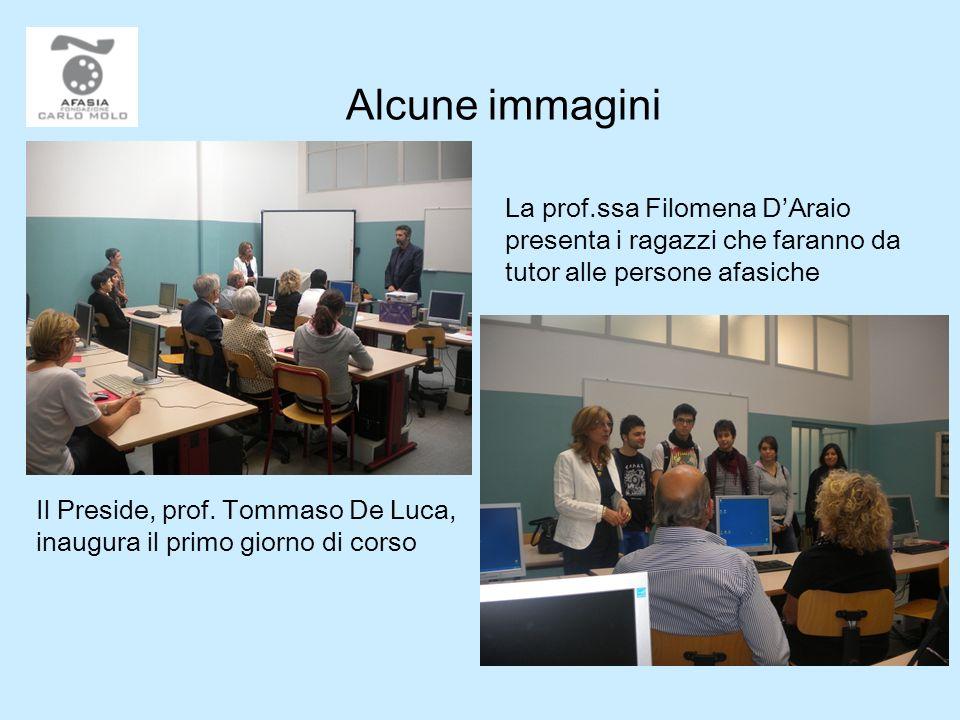 Alcune immagini Il Preside, prof. Tommaso De Luca, inaugura il primo giorno di corso La prof.ssa Filomena DAraio presenta i ragazzi che faranno da tut