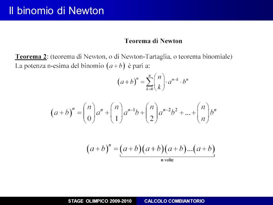 STAGE OLIMPICO 2009-2010 CALCOLO COMBIANTORIO Il binomio di Newton