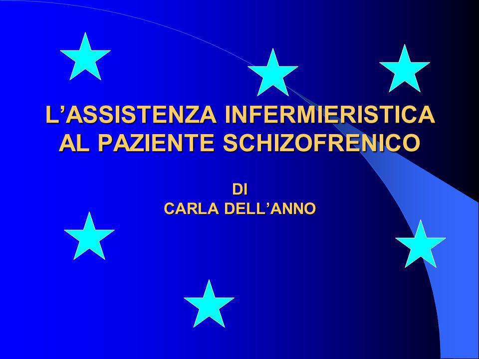 LASSISTENZA INFERMIERISTICA AL PAZIENTE SCHIZOFRENICO DI CARLA DELLANNO