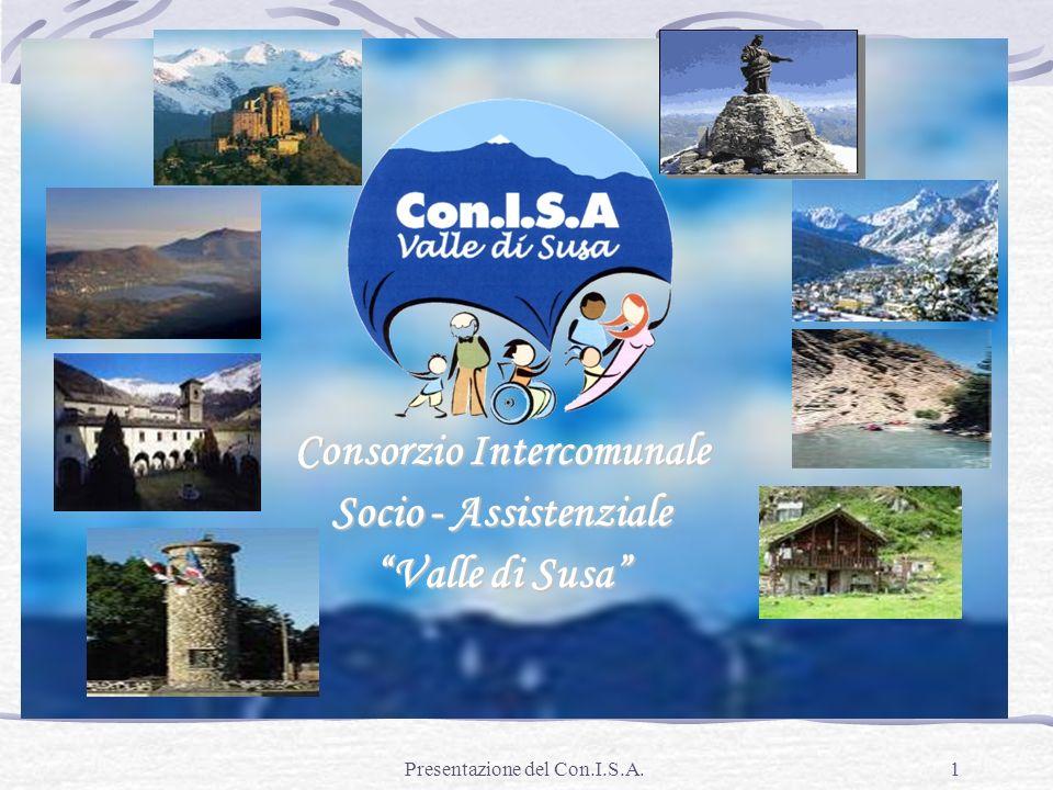 Presentazione del Con.I.S.A.1 Consorzio Intercomunale Socio - Assistenziale Valle di Susa