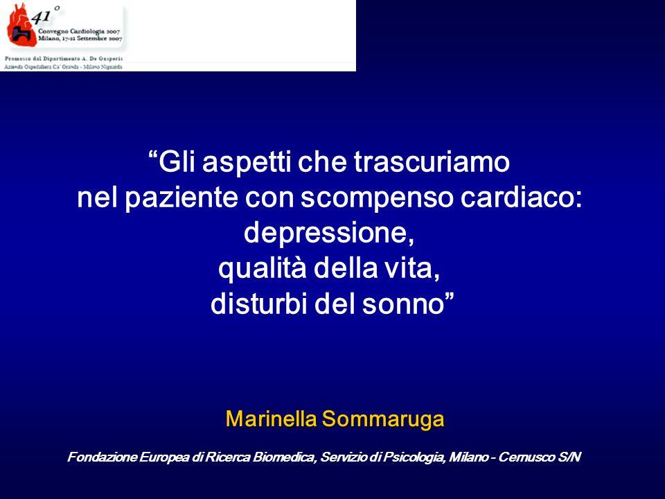 Marinella Sommaruga Fondazione Europea di Ricerca Biomedica, Servizio di Psicologia, Milano - Cernusco S/N Gli aspetti che trascuriamo nel paziente co