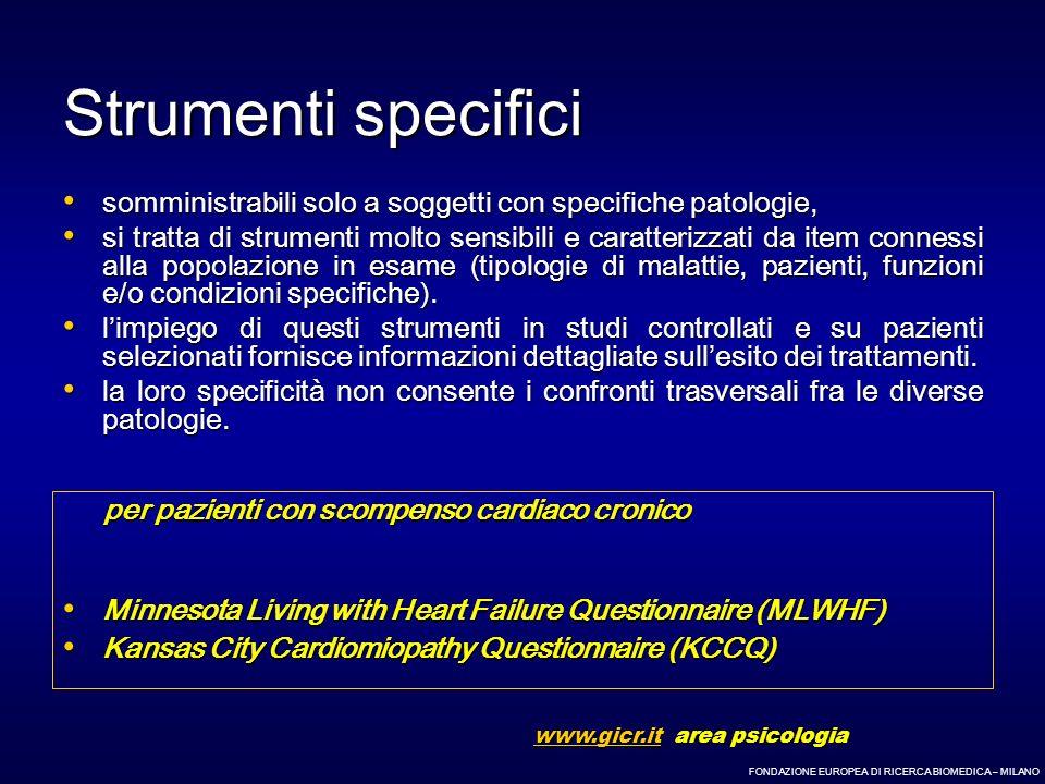 FONDAZIONE EUROPEA DI RICERCA BIOMEDICA – MILANO Strumenti specifici somministrabili solo a soggetti con specifiche patologie, somministrabili solo a