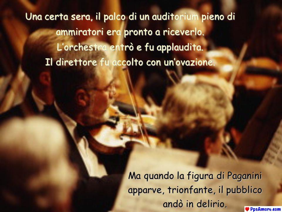 Le note magiche che venivano fuori dal suo violino avevano un suono diverso, per questo nessuno voleva perdere lopportunità di vedere un suo spettacol