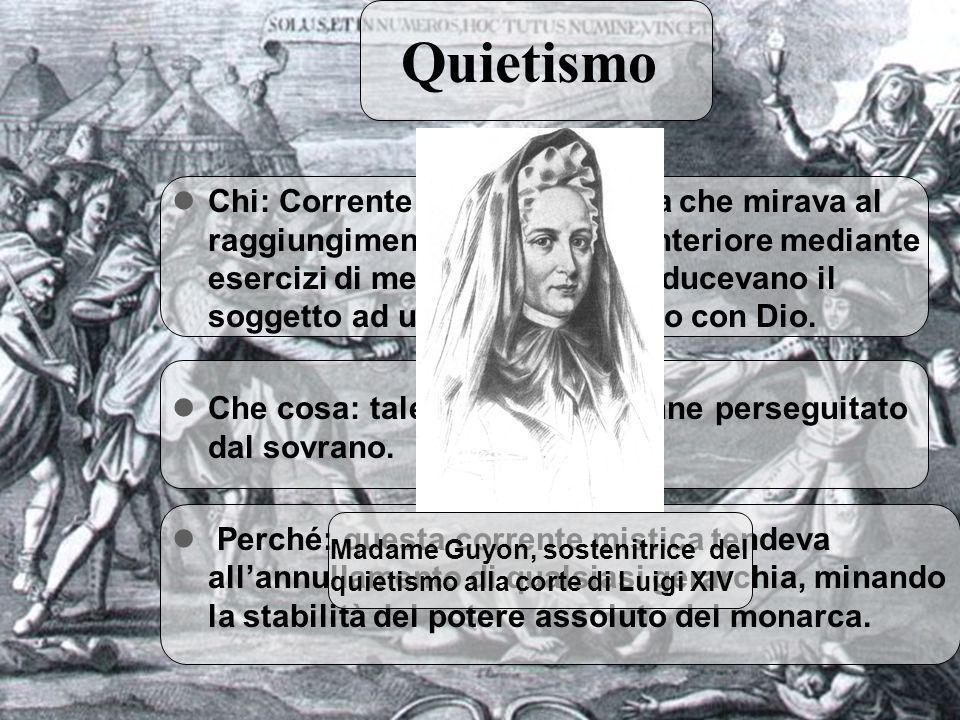10 Chi: Corrente mistica cattolica che mirava al raggiungimento della quiete interiore mediante esercizi di meditazione, che riducevano il soggetto ad un rapporto intimo con Dio.
