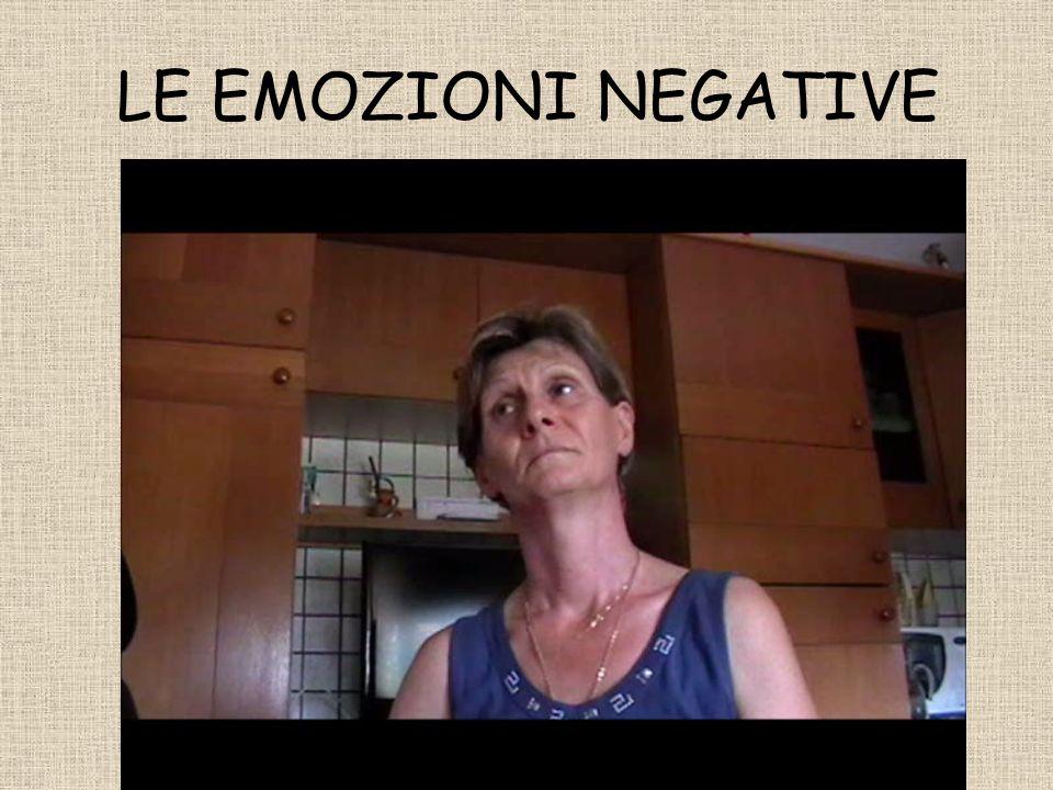 LE EMOZIONI NEGATIVE