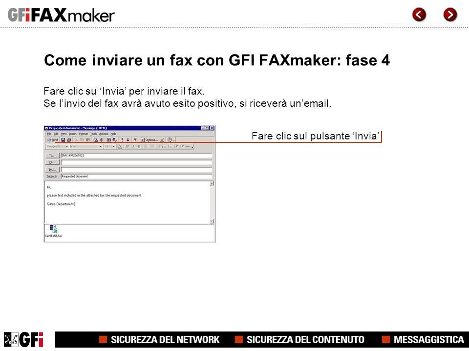 Come inviare un fax con GFI FAXmaker: fase 4 Fare clic su Invia per inviare il fax.