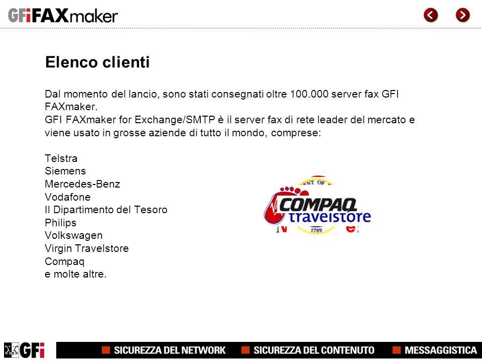 Elenco clienti Dal momento del lancio, sono stati consegnati oltre 100.000 server fax GFI FAXmaker.