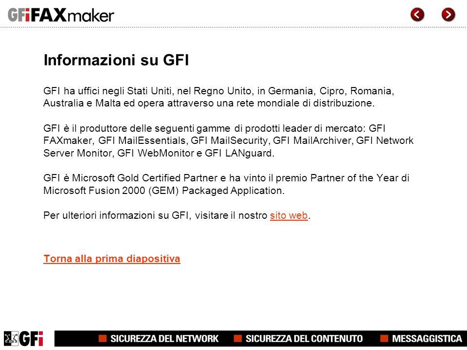 Informazioni su GFI GFI ha uffici negli Stati Uniti, nel Regno Unito, in Germania, Cipro, Romania, Australia e Malta ed opera attraverso una rete mondiale di distribuzione.