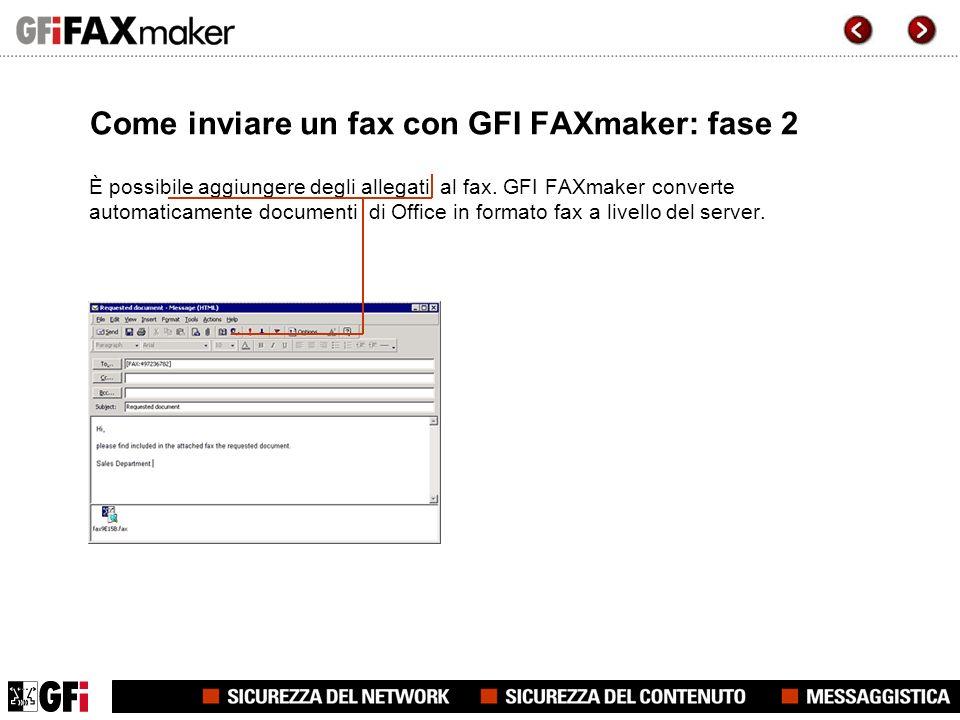 Come inviare un fax con GFI FAXmaker: fase 3 Selezionare quindi il/i destinatario/i utilizzando lelenco dei contatti di Outlook.