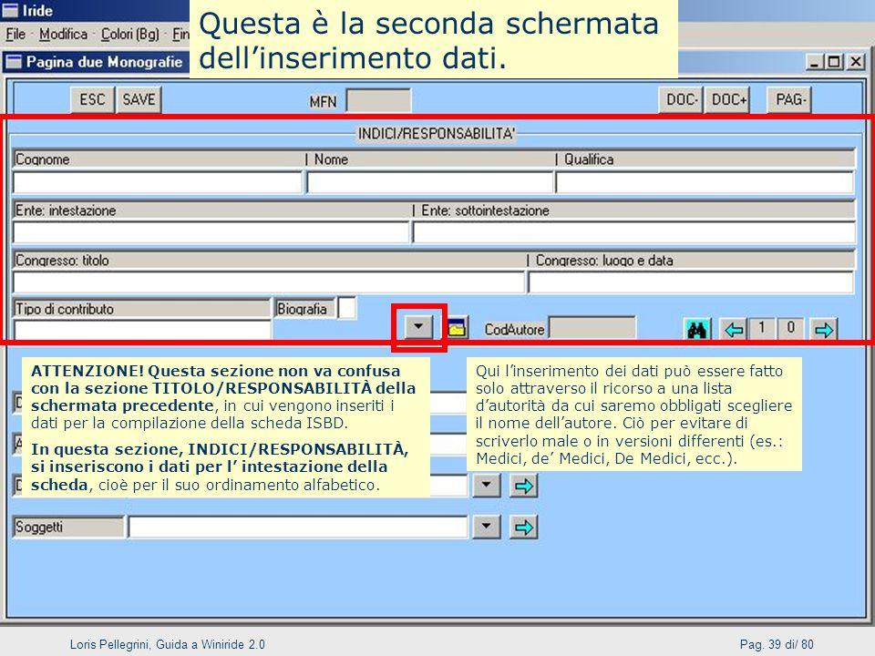 Loris Pellegrini, Guida a Winiride 2.0Pag.39 di/ 80 ATTENZIONE.