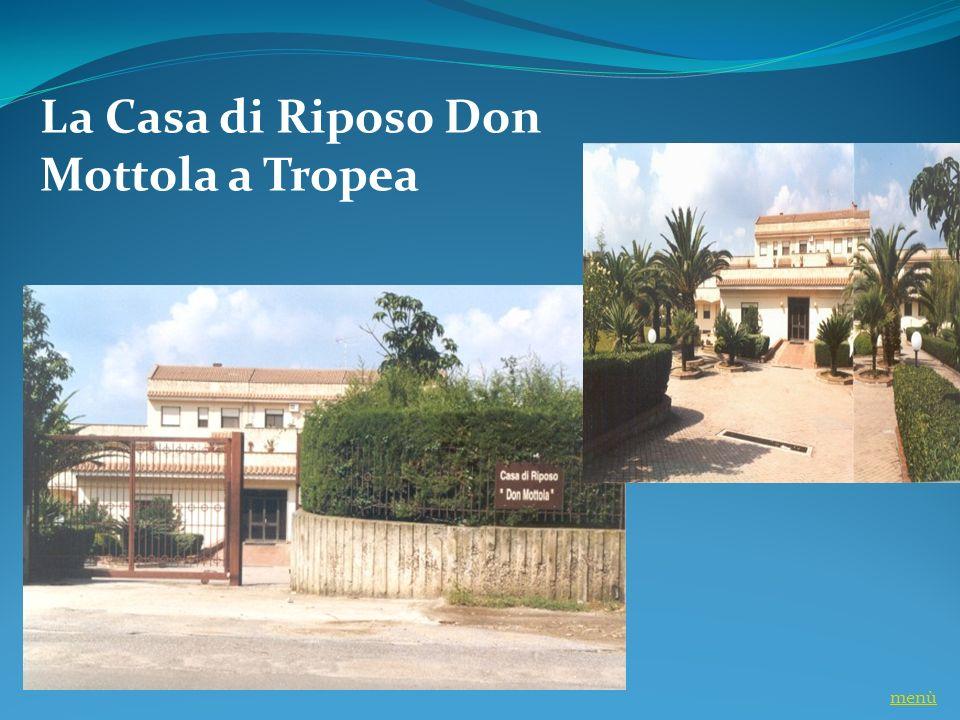 La Casa di Riposo Don Mottola a Tropea menù