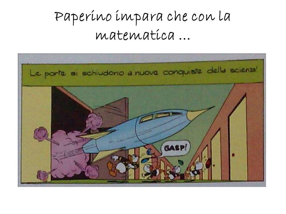 Paperino impara che con la matematica …