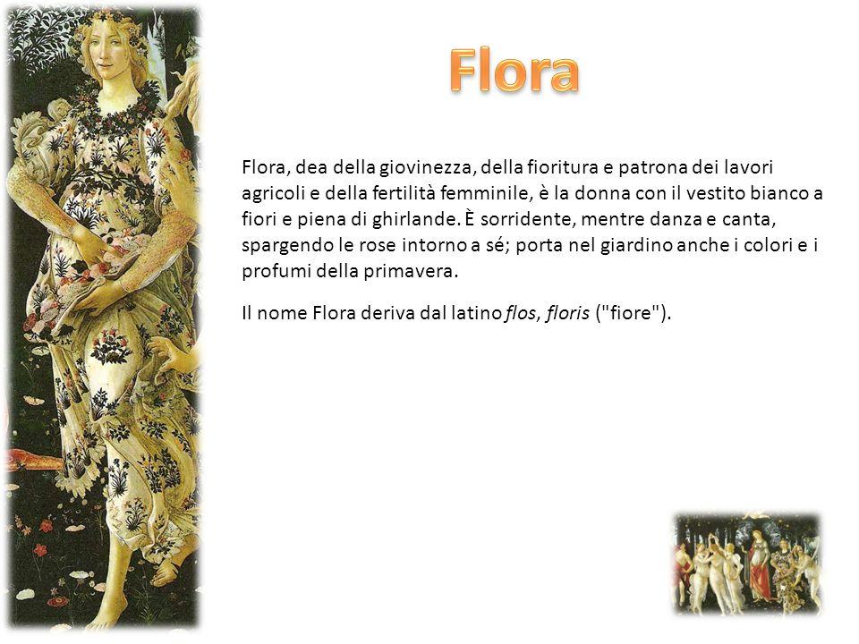Flora, dea della giovinezza, della fioritura e patrona dei lavori agricoli e della fertilità femminile, è la donna con il vestito bianco a fiori e pie