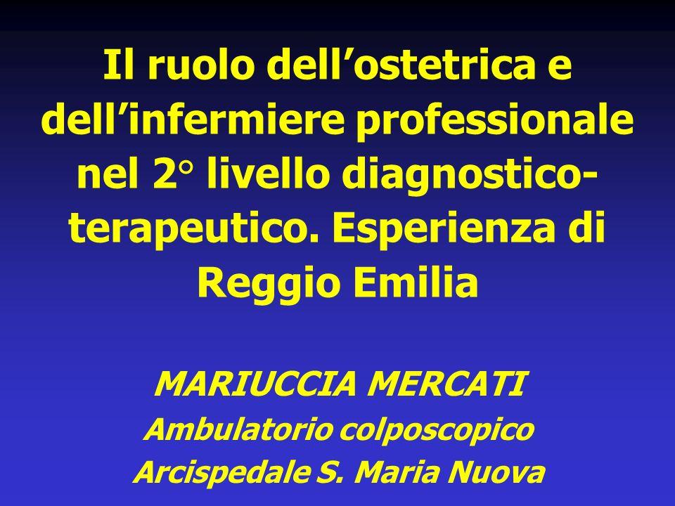 Il ruolo dellostetrica e dellinfermiere professionale nel 2° livello diagnostico- terapeutico.