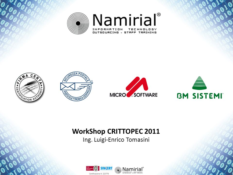 WorkShop CRITTOPEC 2011 Ing. Luigi-Enrico Tomasini