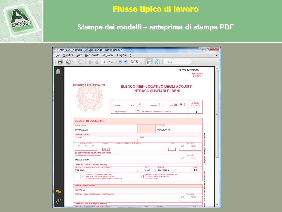 Stampe dei modelli – stampa laser PDF In fase di stampa è possibile scegliere fra: - Elabora e non stampa: consente di non procedere alla stampa fisic