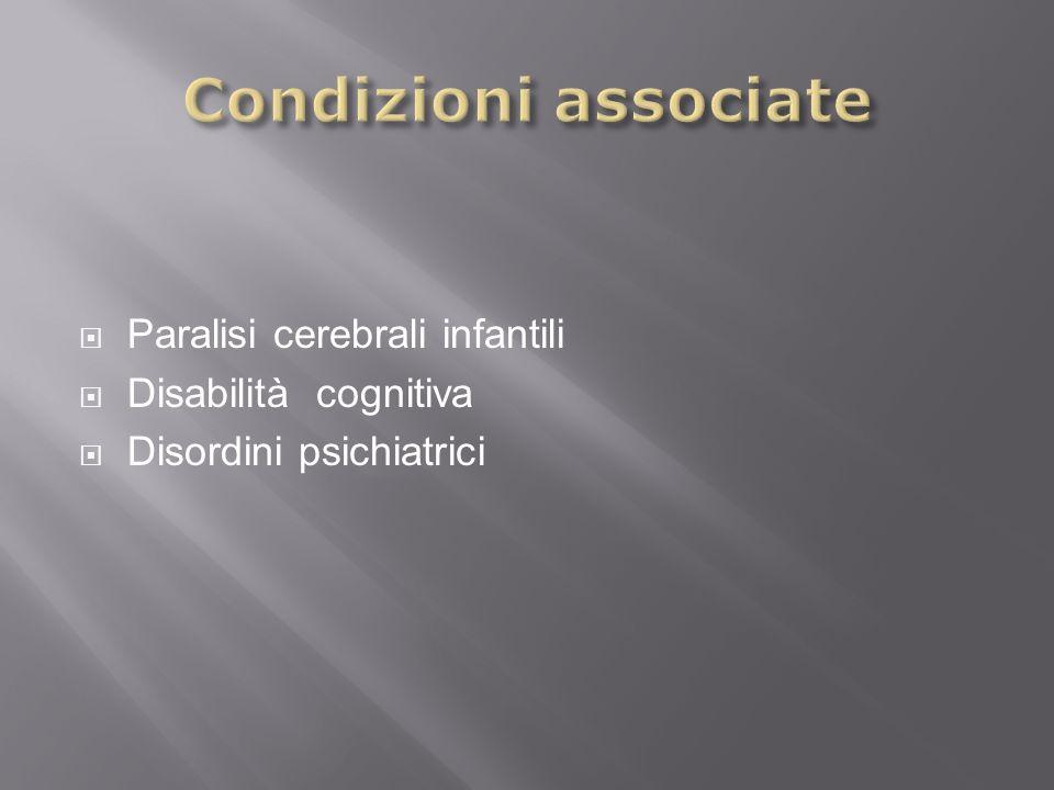 Paralisi cerebrali infantili Disabilità cognitiva Disordini psichiatrici