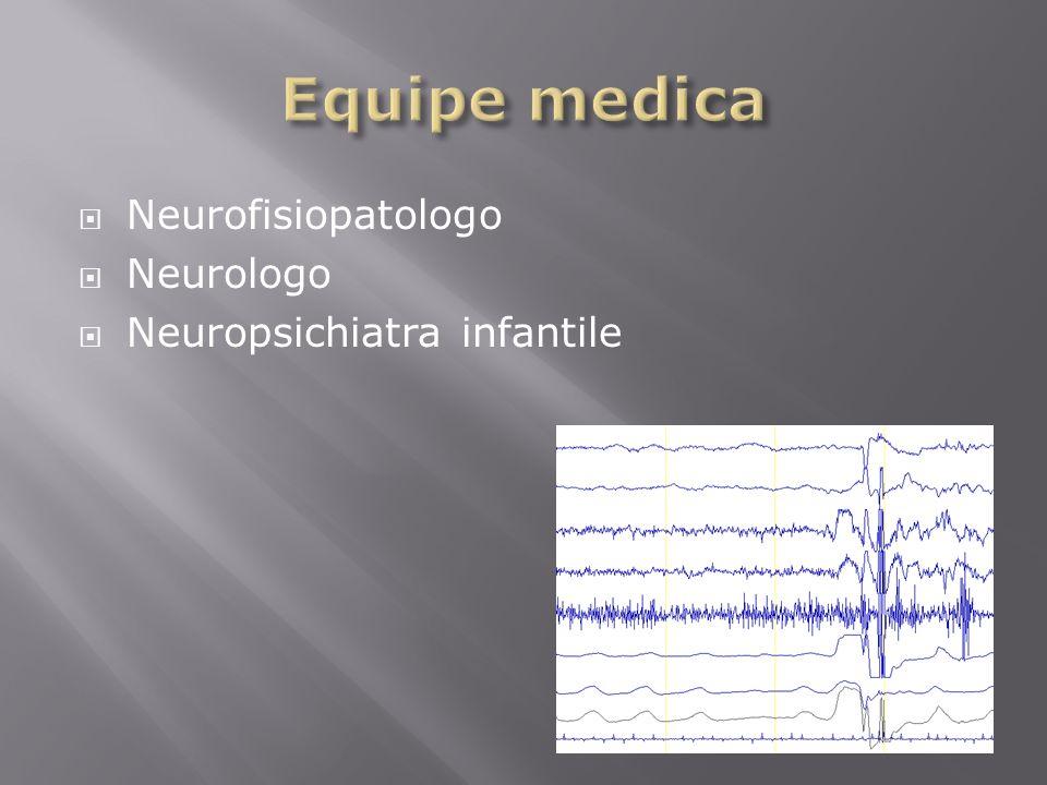 Neurofisiopatologo Neurologo Neuropsichiatra infantile