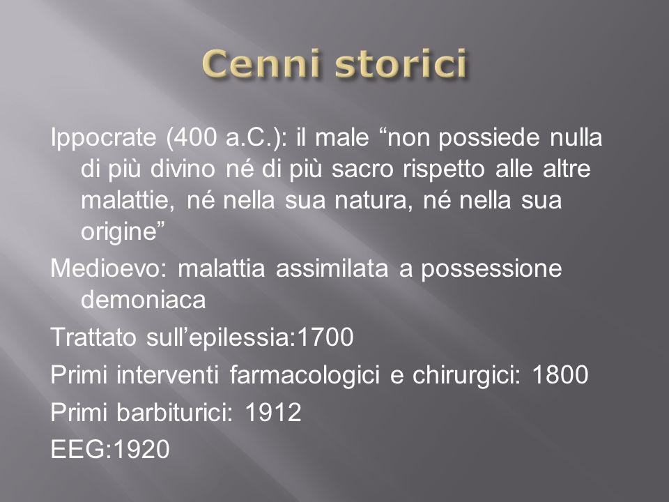 Ippocrate (400 a.C.): il male non possiede nulla di più divino né di più sacro rispetto alle altre malattie, né nella sua natura, né nella sua origine