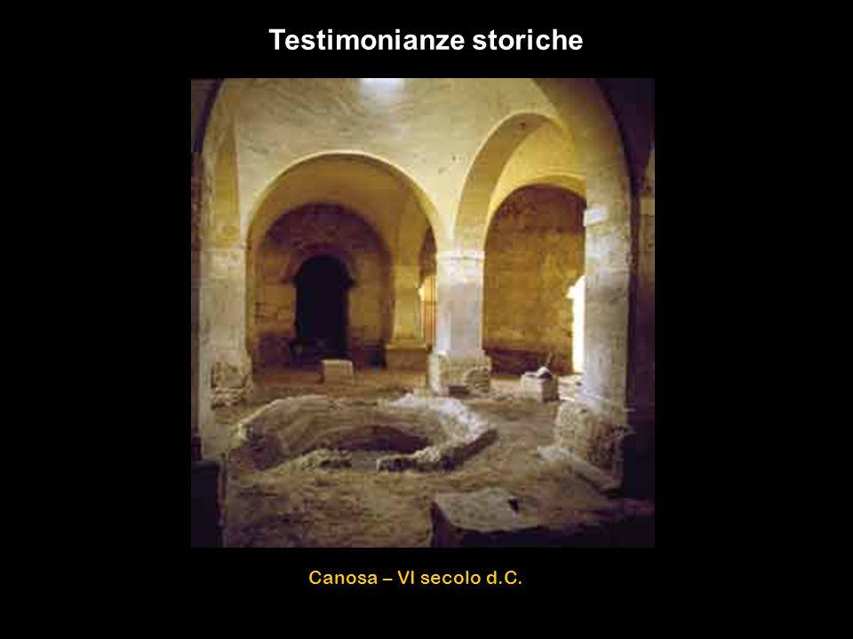 Canosa – VI secolo d.C. Testimonianze storiche
