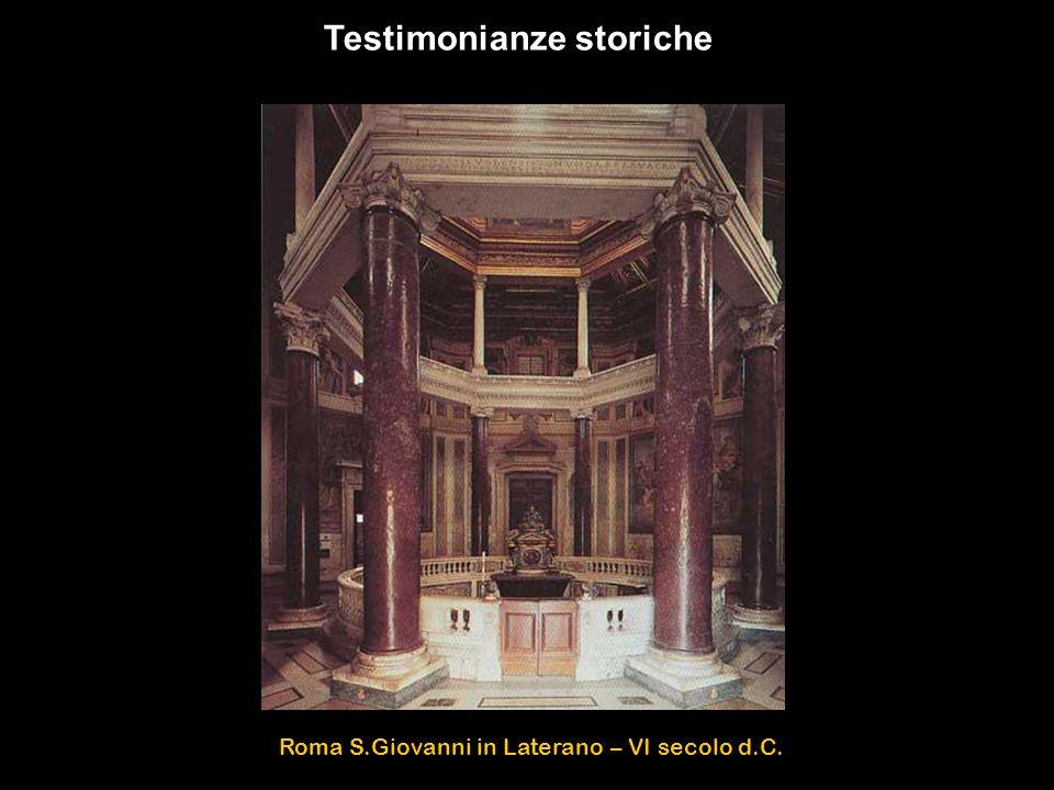 Roma S.Giovanni in Laterano – VI secolo d.C. Testimonianze storiche
