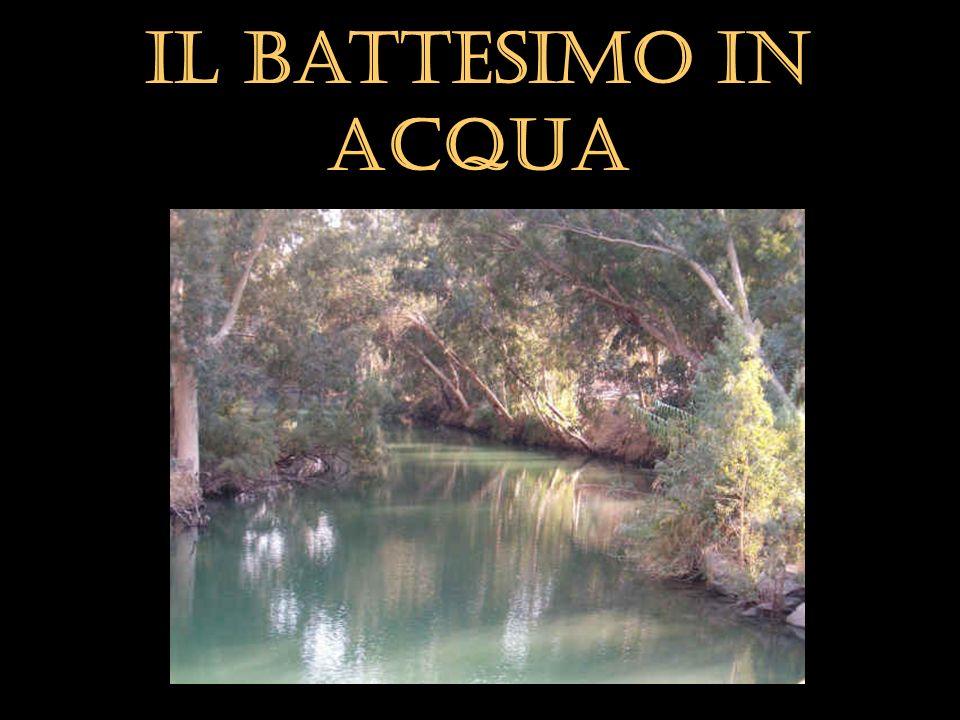 Il Battesimo in ACQUA