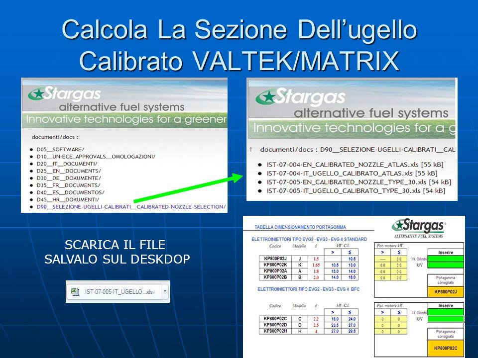 Calcola La Sezione Dellugello Calibrato VALTEK/MATRIX SCARICA IL FILE SALVALO SUL DESKDOP