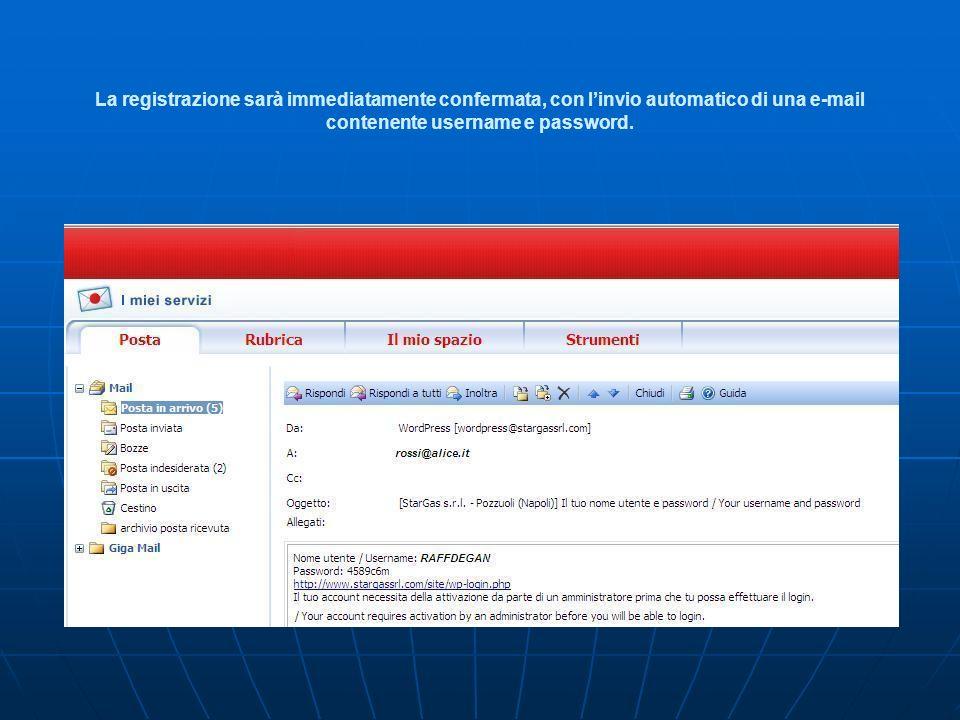 Non sarà possibile accedere allarea riservata fino a quando lAccount non verrà attivato dalla Stargas.