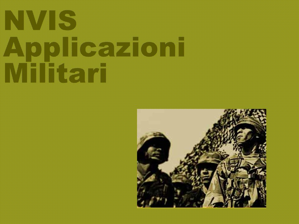NVIS Applicazioni Militari