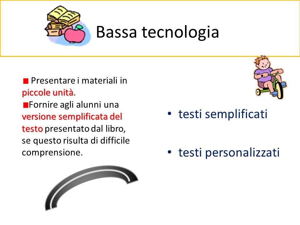 Bassa tecnologia testi semplificati testi personalizzati piccole unità Presentare i materiali in piccole unità. versione semplificata del testo Fornir