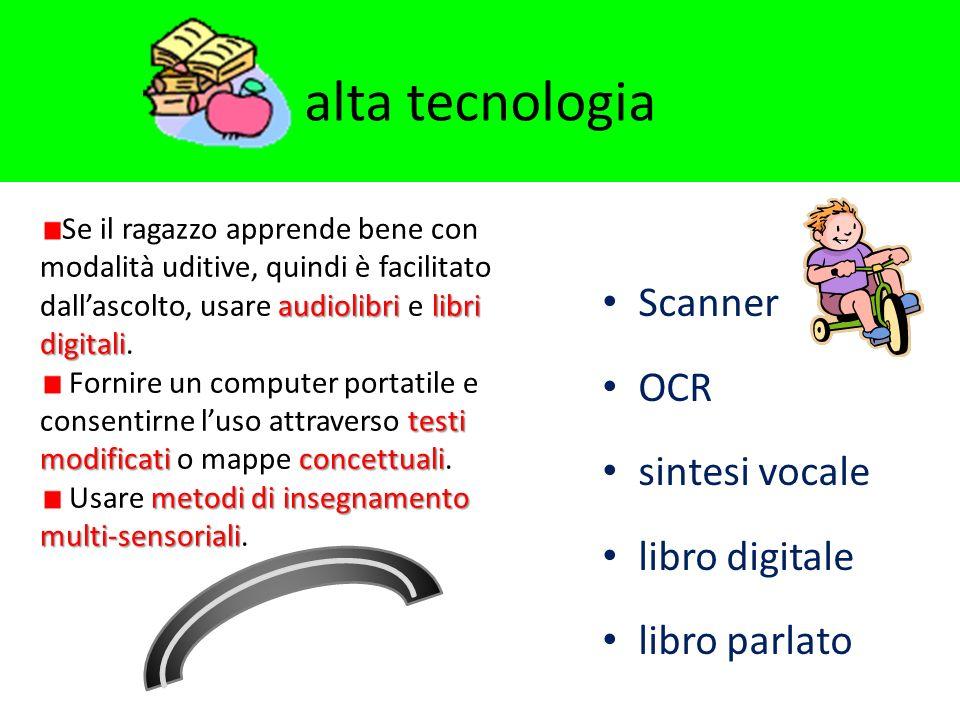 alta tecnologia Scanner OCR sintesi vocale libro digitale libro parlato audiolibrilibri digitali Se il ragazzo apprende bene con modalità uditive, qui