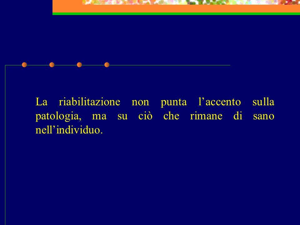 In Italia i programmi riabilitativi si diffondono dagli anni 60 ma assumono un ruolo di primaria importanza solo dopo lentrata in vigore della legge 180, con lapplicazione clinica e con una definizione teorica sempre più specifica delle tecniche e delle metodologie.