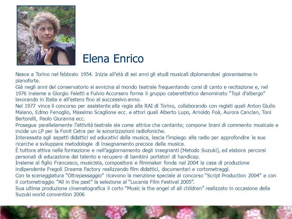 Nasce a Torino nel febbraio 1954. Inizia alletà di sei anni gli studi musicali diplomandosi giovanissima in pianoforte. Già negli anni del conservator