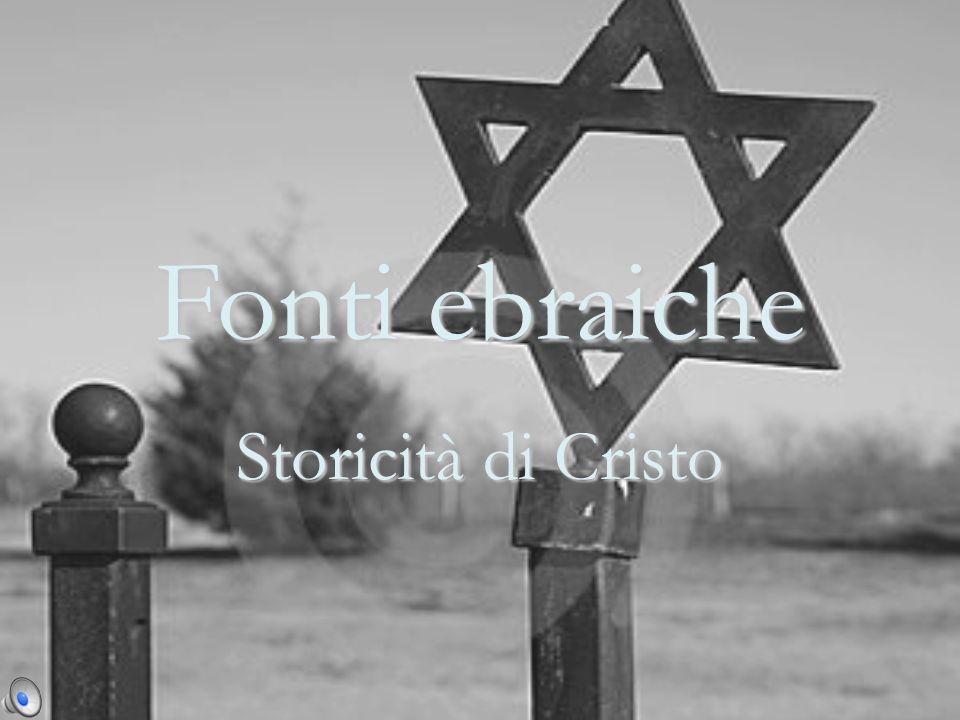 Fonti ebraiche Storicità di Cristo
