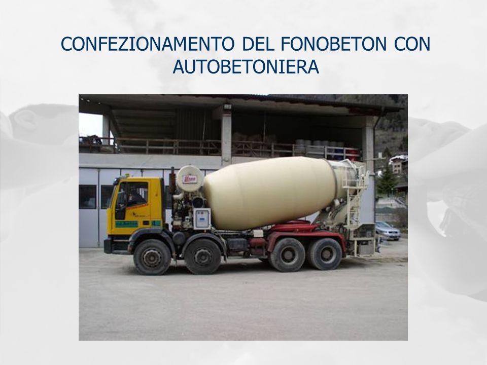 CONFEZIONAMENTO DEL FONOBETON CON AUTOBETONIERA