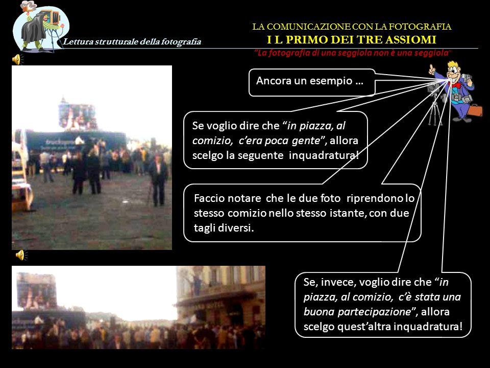 Lettura strutturale della fotografia Per espandere il concetto di de-formazione che avviene nella comunicazione in generale, e in particolare anche co