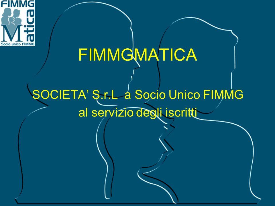 SOCIETA S.r.L a Socio Unico FIMMG al servizio degli iscritti