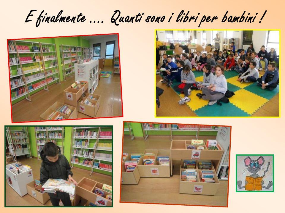 E finalmente …. Quanti sono i libri per bambini !