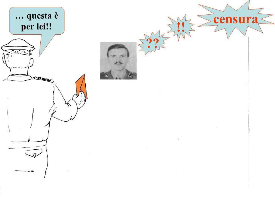 ?? !! censura … questa è per lei!!