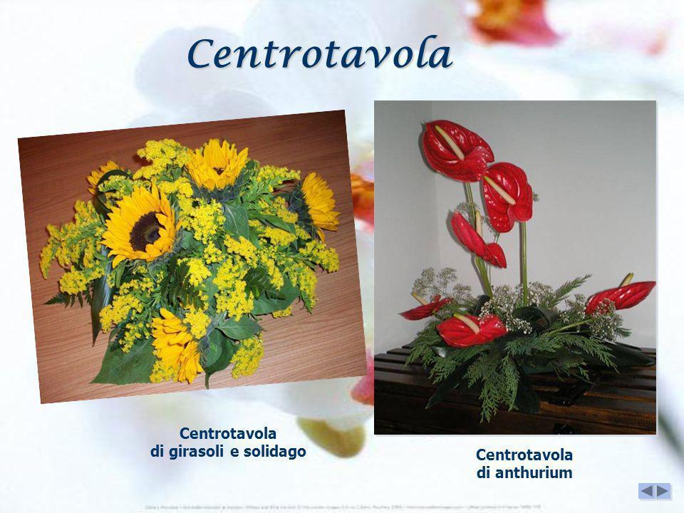 Centrotavola di girasoli e solidago Centrotavola di anthurium Centrotavola