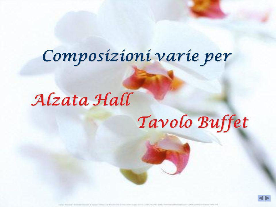Composizioni varie per Alzata Hall Alzata Hall Tavolo Buffet Tavolo Buffet