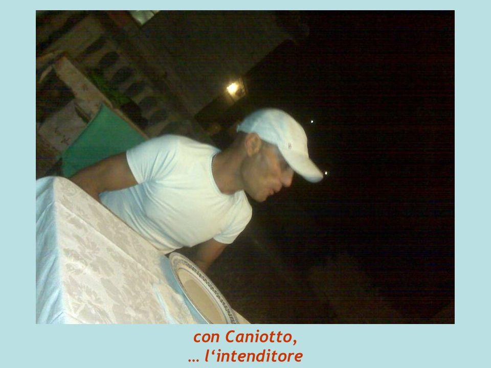 con Caniotto, … lintenditore