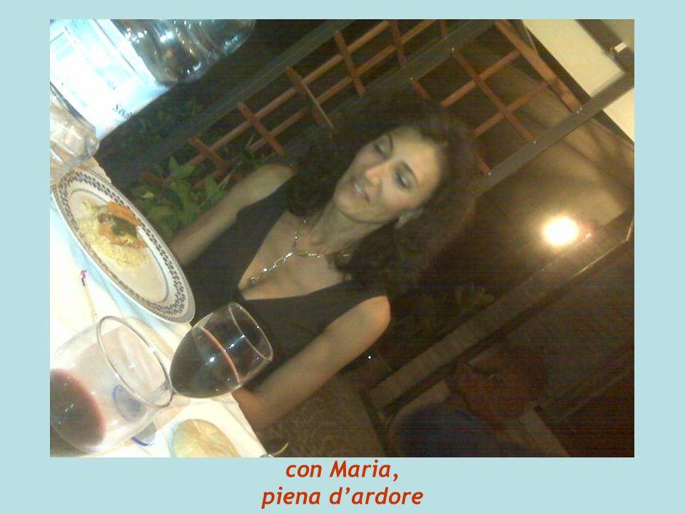 con Maria, piena dardore