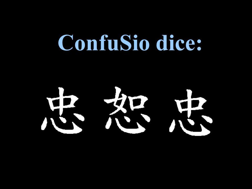 Confucio dice: ConfuSio dice: