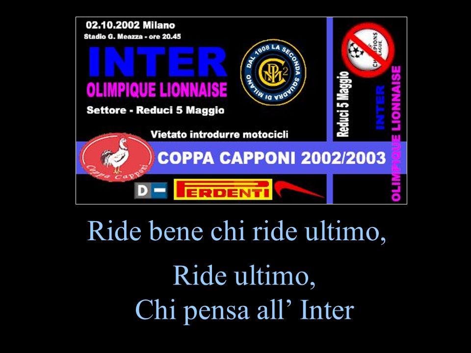 Ride bene chi ride ultimo, Ride ultimo, Chi pensa all Inter