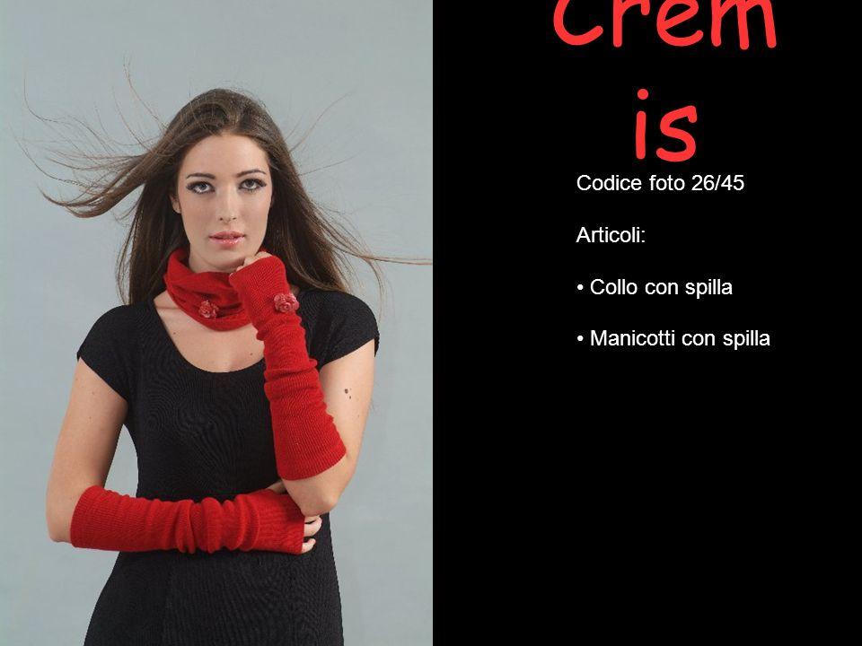 Crem is Codice foto 26/45 Articoli: Collo con spilla Manicotti con spilla