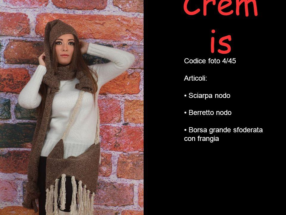 Crem is Codice foto 4/45 Articoli: Sciarpa nodo Berretto nodo Borsa grande sfoderata con frangia